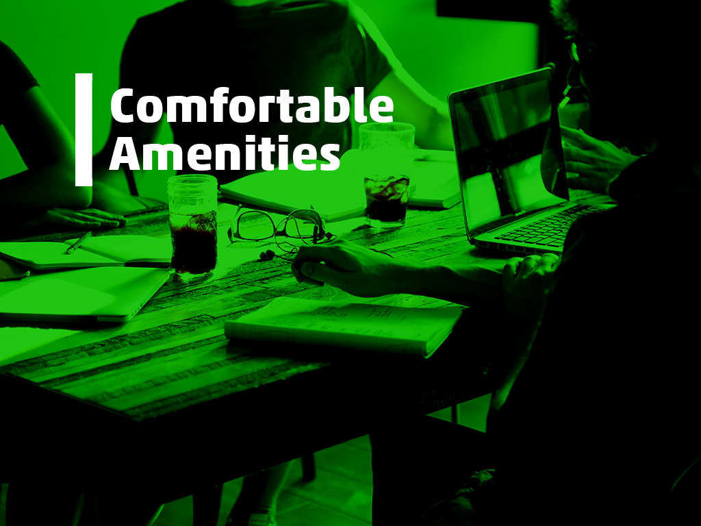 comfortable amenities