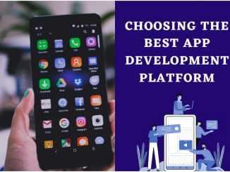 Choosing the Best Mobile App Development Platform For Your Next App Idea